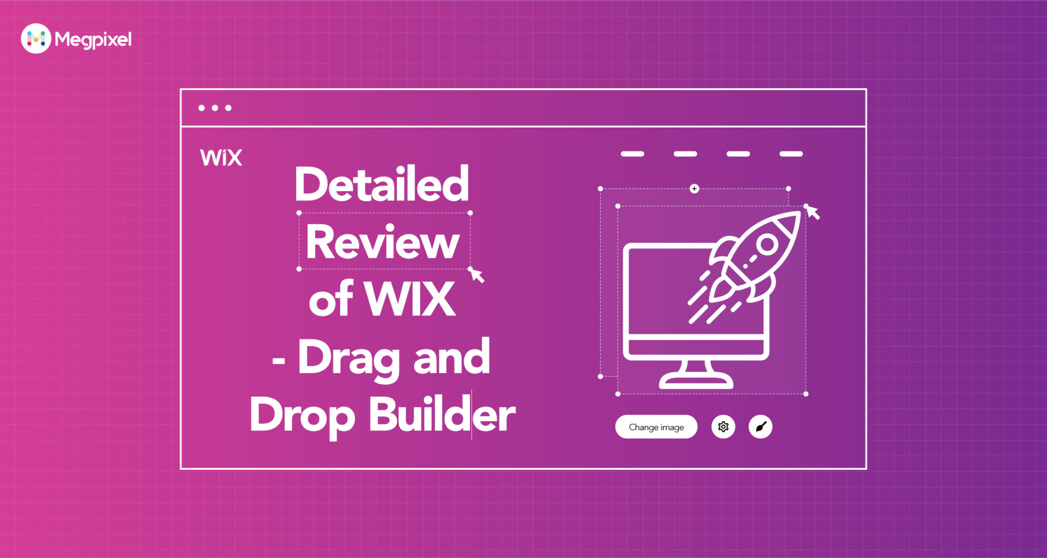 Wix Review 2019: Why Should You Use Wix? Read Here!