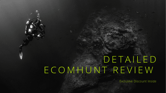 EcomHunt Review 2019 - Pros, Cons & Discount Coupons Inside
