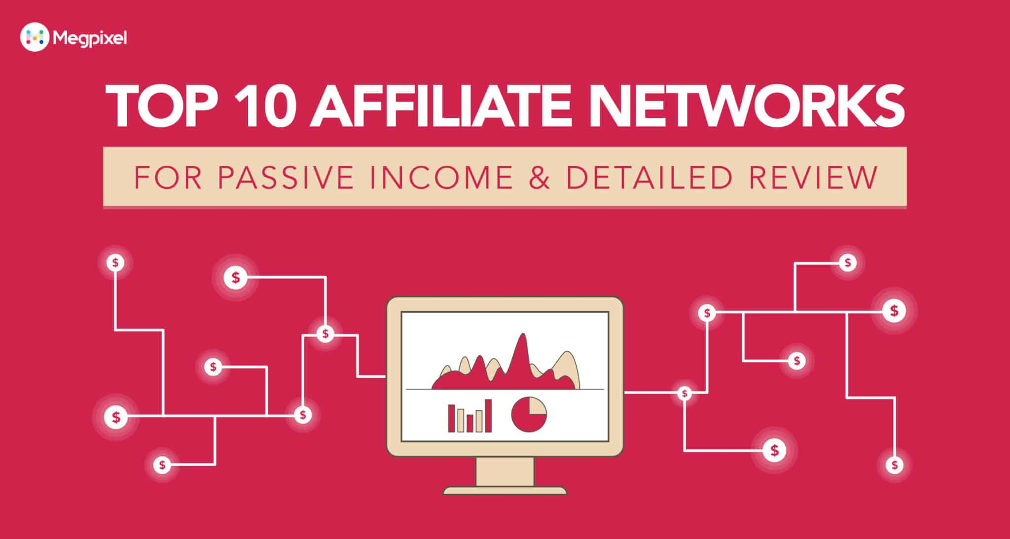 10+ Best Affiliate Networks for Passive Income in 2019 [Detailed Article]